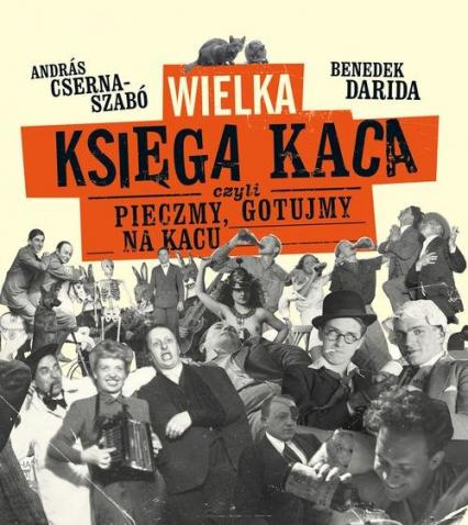 Wielka księga kaca - Cserna-Szabo Andras, Darida Benedek | okładka