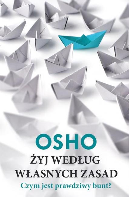 Żyj według własnych zasad - Osho | okładka