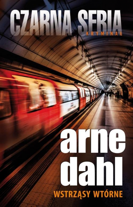 Wstrząsy wtórne - Arne Dahl | okładka
