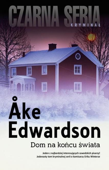 Dom na końcu świata - Ake Edwardson | okładka