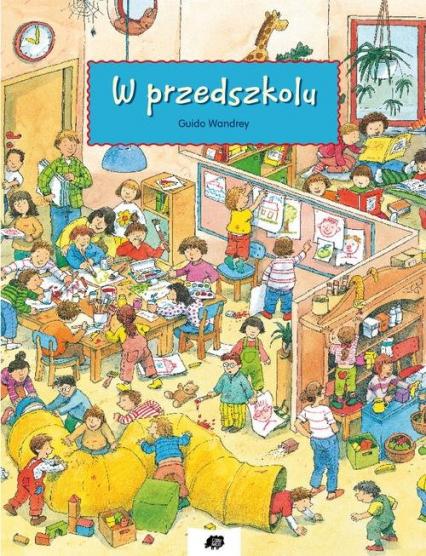 W przedszkolu - Guido Wandrey | okładka