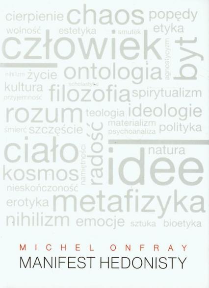 Manifest hedonisty - Michel Onfray | okładka