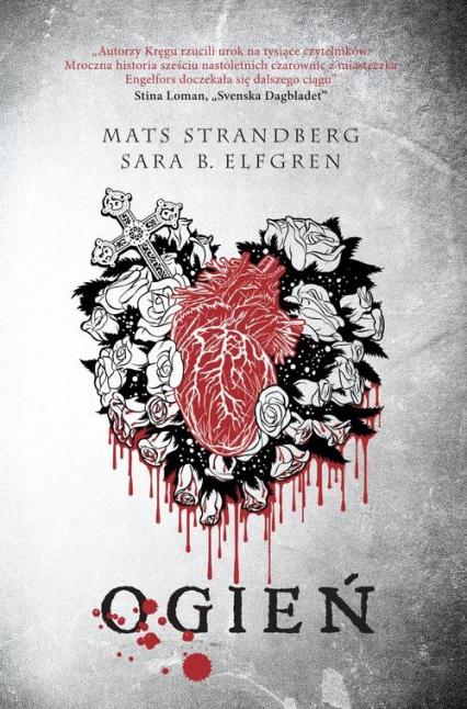Ogień - Elfgren Sara B., Strandberg Mats | okładka