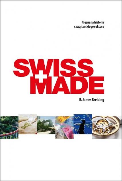 Swiss Made - Breiding R. James | okładka