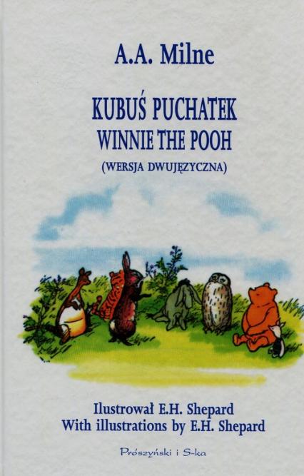 Kubuś Puchatek wersja dwujęzyczna - Milne Alan Alexander | okładka