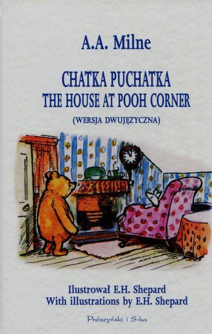 Chatka Puchatka wersja dwujęzyczna - Milne Alan Alexander | okładka