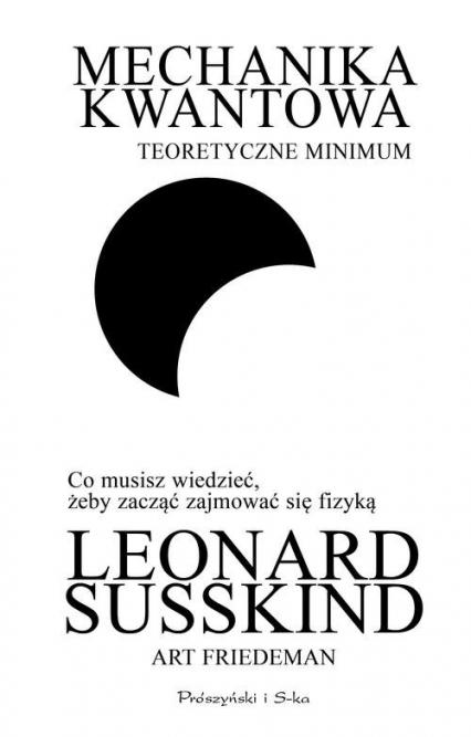 Mechanika kwantowa Teoretyczne minimum - Susskind Leonard, Friedman Art   okładka