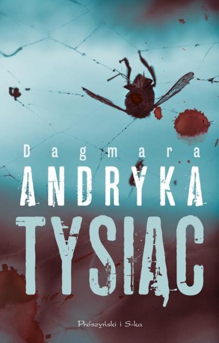 Tysiąc - Dagmara Andryka | okładka