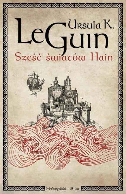 Sześć światów Hain - Le Guin Ursula K. | okładka