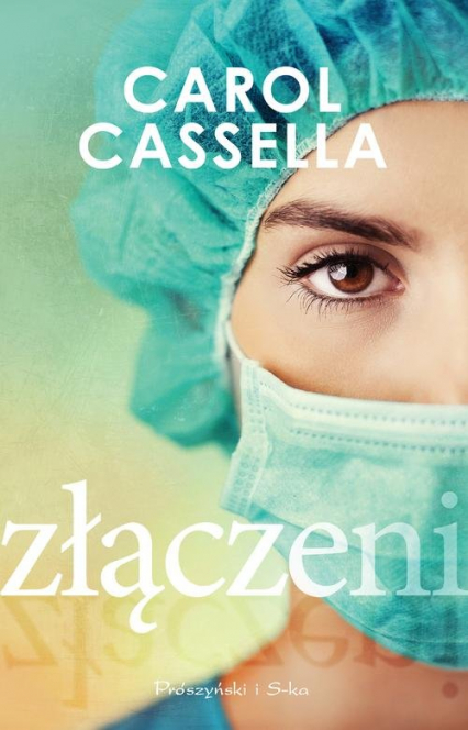 Złączeni - Carol Casella | okładka