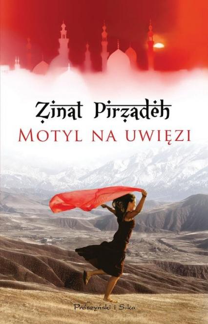 Motyl na uwięzi - Zinat Pirzadeh | okładka