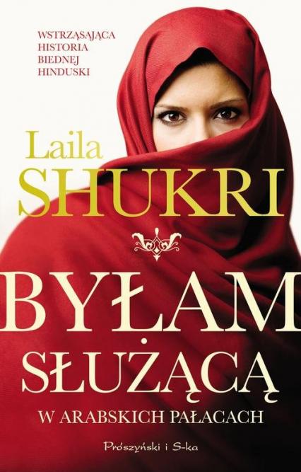 Byłam służącą w arabskich pałacach - Laila Shukri | okładka