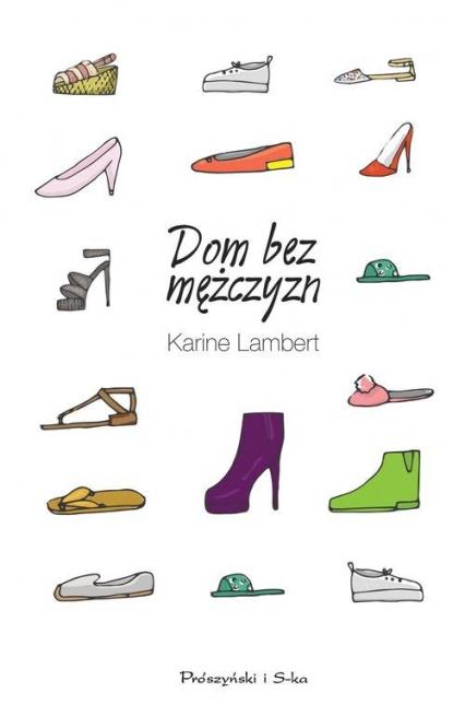 Dom bez mężczyzn - Karine Lambert | okładka