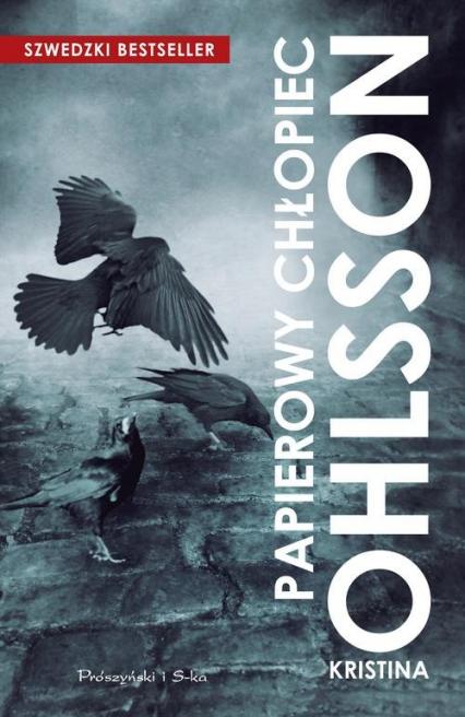 Papierowy chłopiec - Kristina Ohlsson | okładka