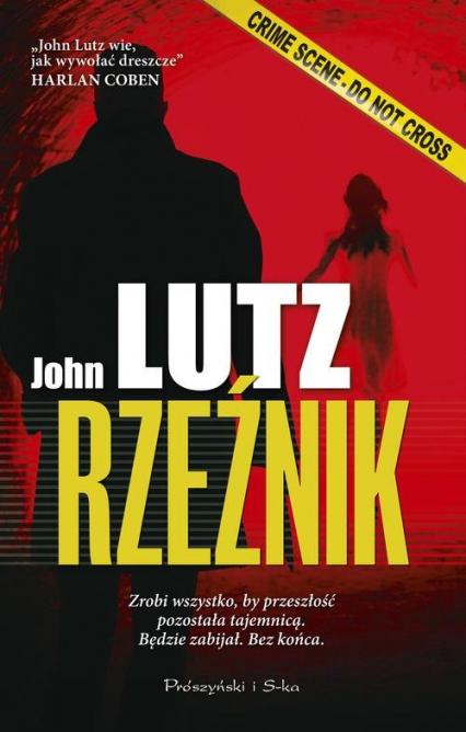 Rzeźnik - John Lutz   okładka