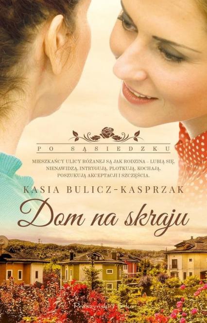 Dom na skraju - Kasia Bulicz-Kasprzak | okładka