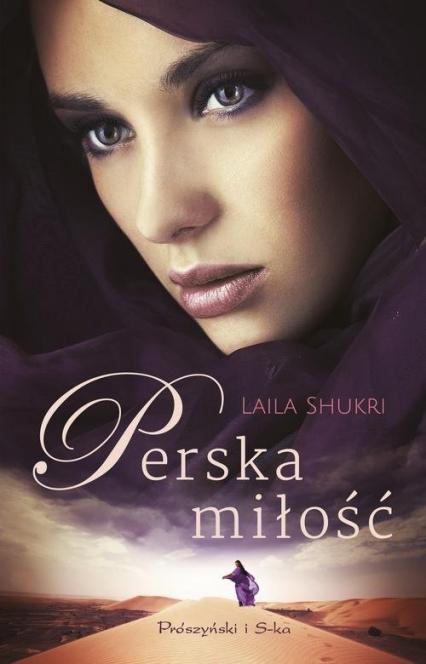 Perska miłość - Laila Shukri   okładka