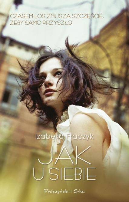 Jak u siebie - Izabella Frączyk | okładka