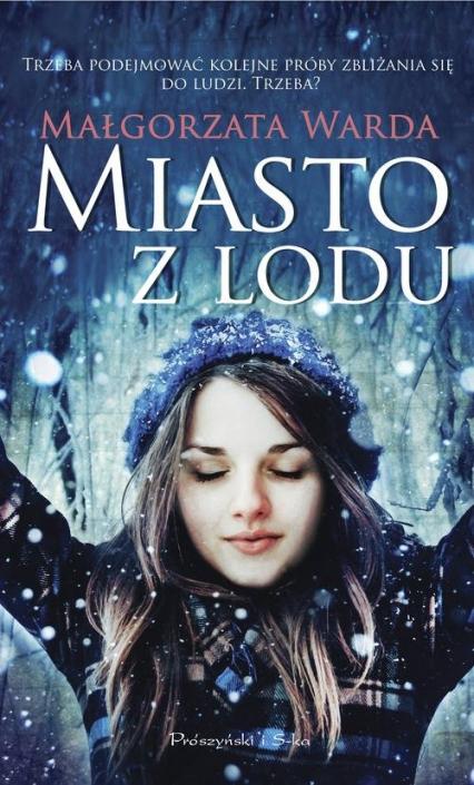 Miasto z lodu - Małgorzata Warda | okładka
