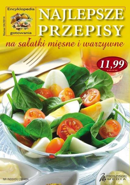 Najlepsze przepisy na sałatki mięsne i warzywne - praca zbiorowa   okładka