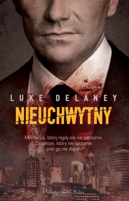 Nieuchwytny - Luke Delaney | okładka