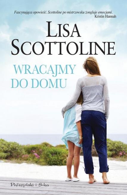 Wracajmy do domu - Lisa Scottoline | okładka