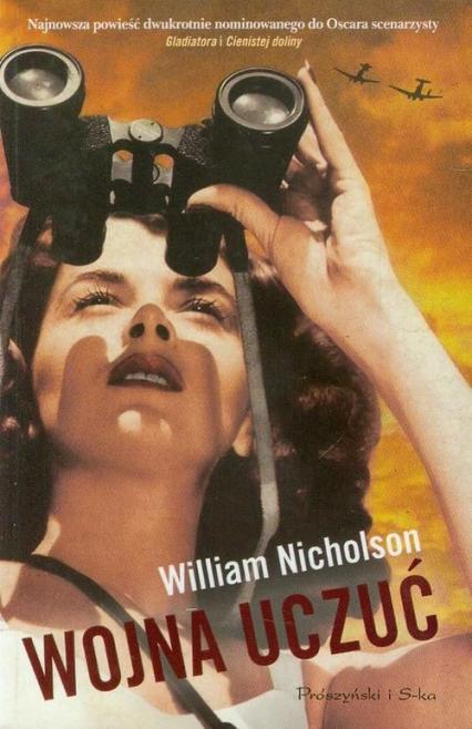 Wojna uczuć - William Nicholson | okładka