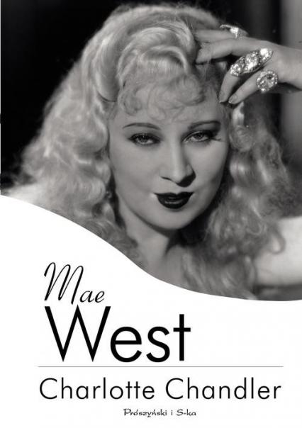 Mae West - Charlotte Chandler | okładka