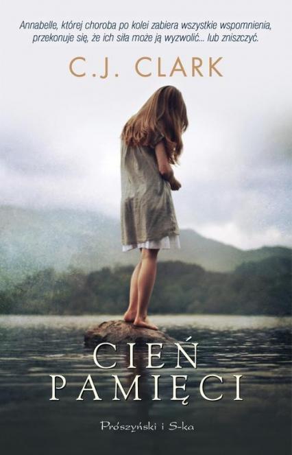 Cień pamięci - C.J. Clark | okładka