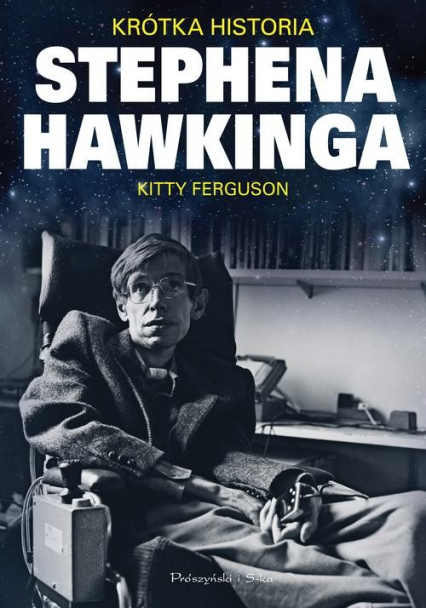 Krótka historia Stephena Hawkinga - Kitty Ferguson   okładka