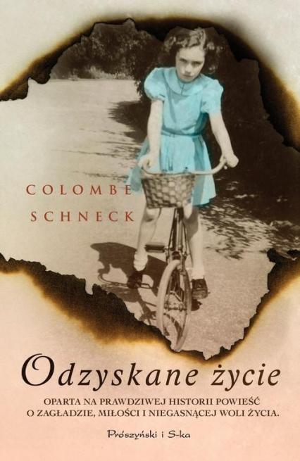 Odzyskane życie - Colombe Schneck | okładka