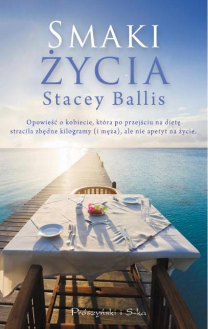 Smaki życia - Stacey Ballis | okładka