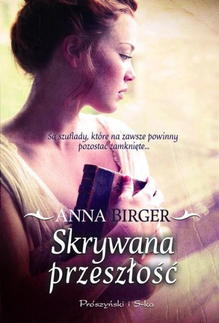 Skrywana przeszłość - Anna Birger | okładka