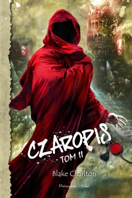 Czaropis. Tom 2 - Blake Charlton | okładka