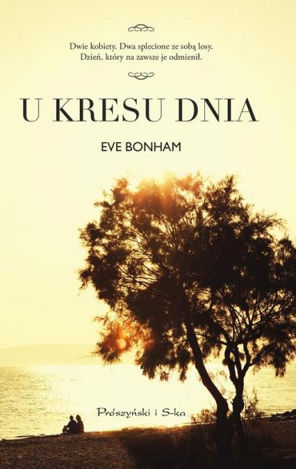U kresu dnia - Eve Bonham | okładka
