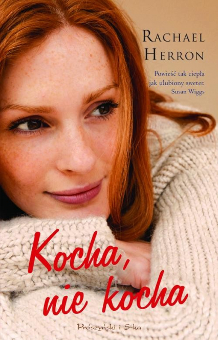 Kocha, nie kocha - Rachael Herron | okładka
