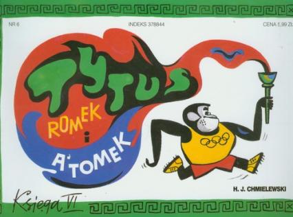 Tytus Romek i Atomek. Księga VI. Tytus olimpijczykiem