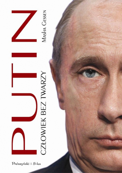 Putin. Człowiek bez twarzy - Masha Gessen   okładka