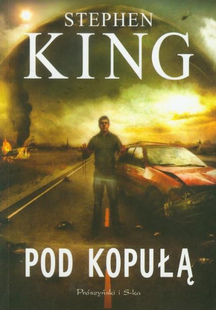 Pod kopułą - Stephen King   okładka