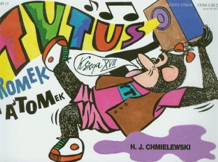 Tytus Romek i Atomek. Księga XVII. Tytus muzykiem