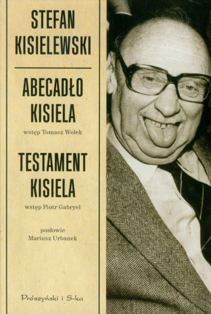 Abecadło Kisiela. Testament Kisiela - Stefan Kisielewski | okładka