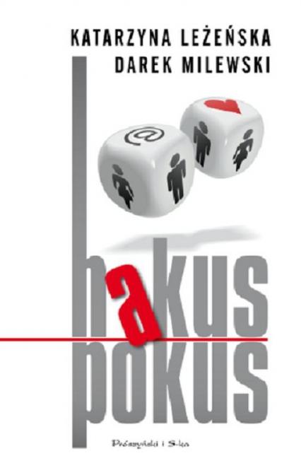 Hakus pokus - Leżeńska Katarzyna, Milewski Darek | okładka