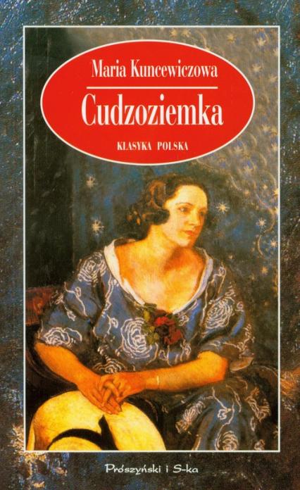 Cudzoziemka - Maria Kuncewiczowa | okładka