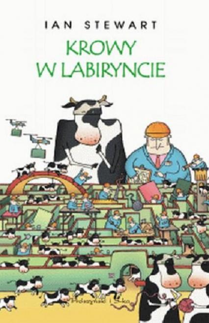 Krowy w labiryncie i inne eksploracje matematyczne -  | okładka