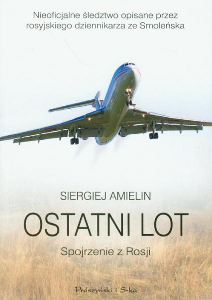 Ostatni lot. Spojrzenie z Rosji - Siergiej Amielin | okładka