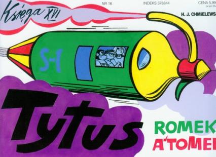 Tytus Romek i A'tomek. Księga XVI. Tytus dziennikarzem