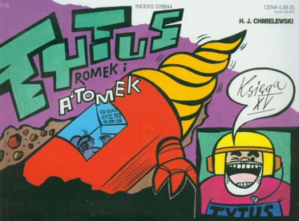 Tytus Romek i Atomek. Księga XV. Tytus geologiem