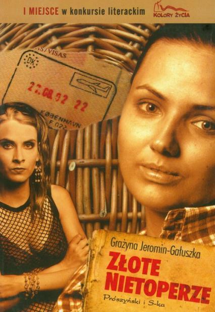 Złote nietoperze - Grażyna Jeromin-Gałuszka | okładka