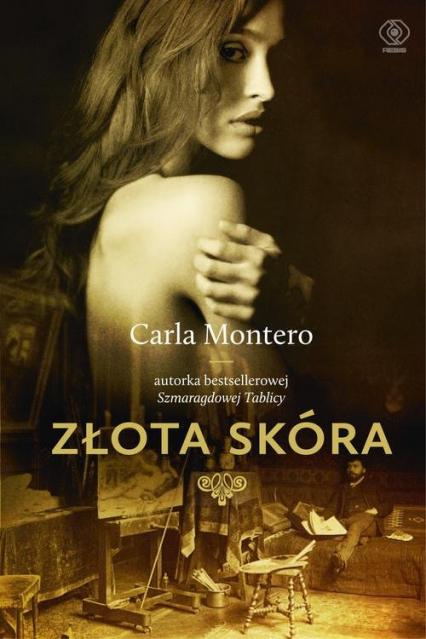 Złota skóra - Carla Montero   okładka