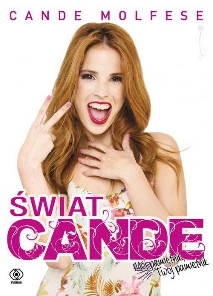 Świat Cande. Mój pamiętnik. Twój pamiętnik - Candelaria Molfese | okładka